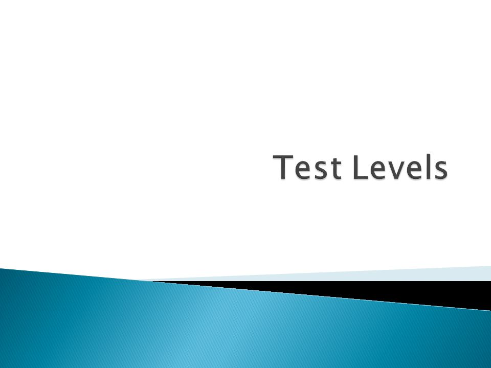  Functional Testing  Non-functional Testing  Structural Testing  Confirmation and Regression Testing