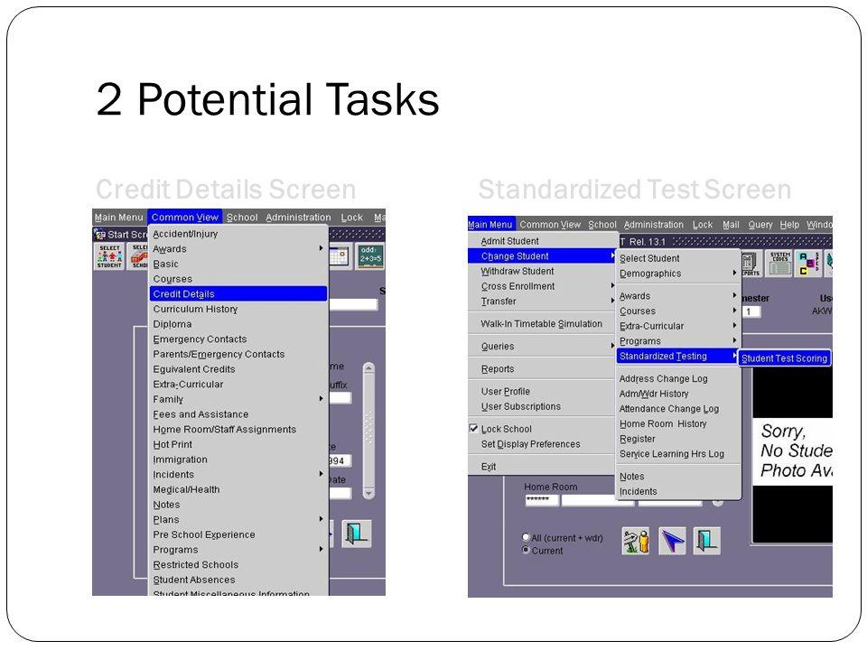 2 Potential Tasks Credit DetailsScreenStandardized Test Screen