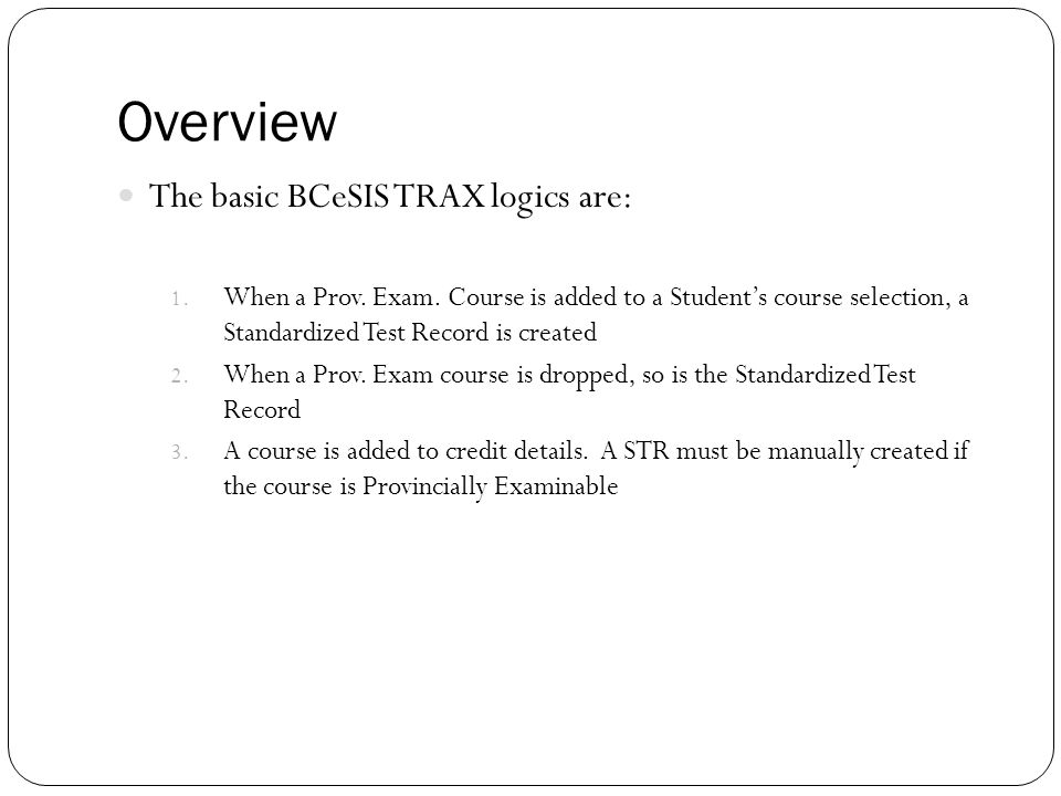 Scenarios – Q-Codes For students that have taken a course outside of BCeSIS.