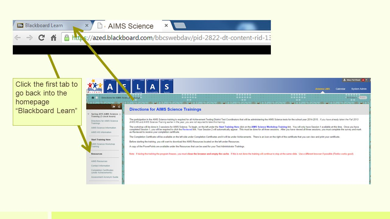 AIMS Science Click the first tab to go back into the homepage Blackboard Learn