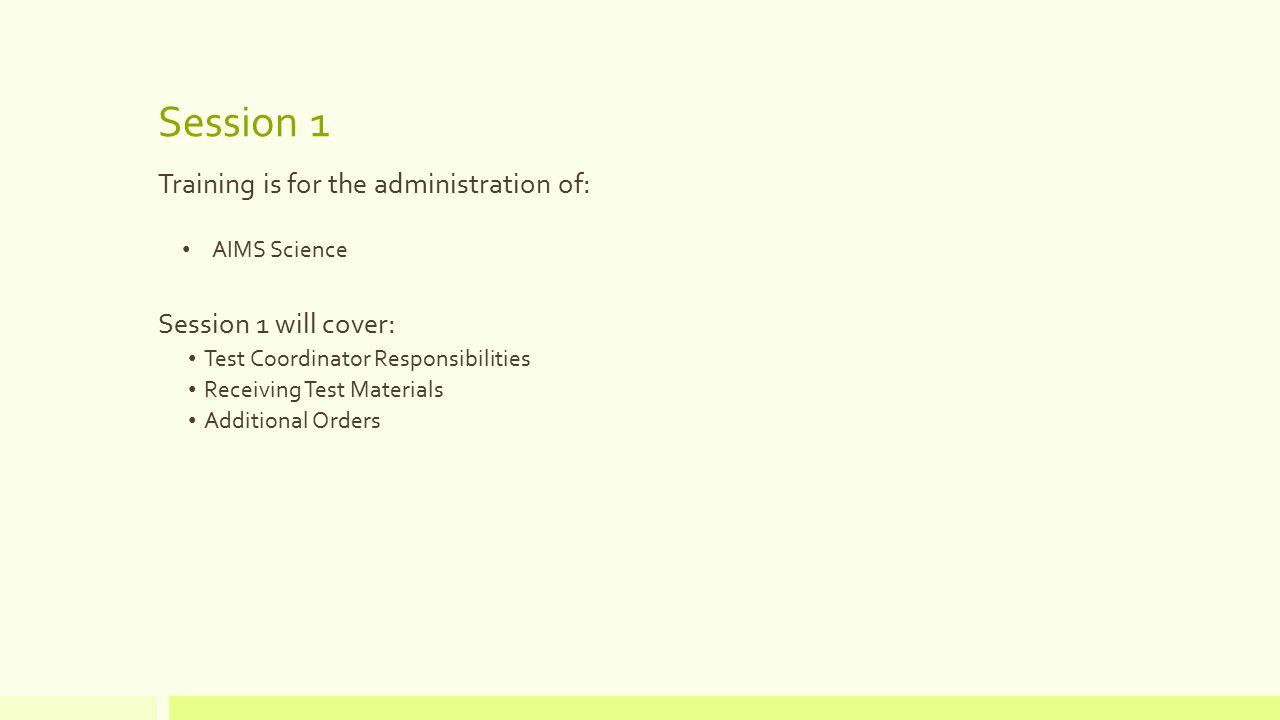 Test Coordinator Responsibilities Ordering Materials Receiving Test Materials Additional Orders
