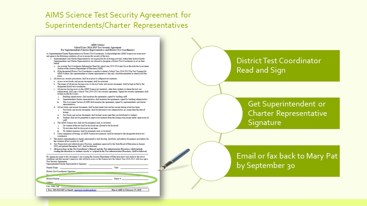 Reminders Security Agreement must be returned by February 27 Inventory Test Materials when they arrive March 2 - 5 Additional Order Window March 6 - April 10 Schedule training for Test Administrators and Test Proctors Order necessary supplies