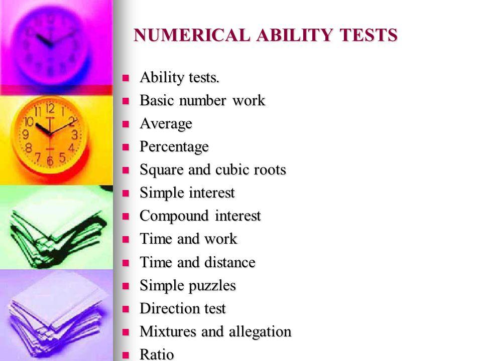 NUMERICAL ABILITY TESTS Ability tests. Ability tests.