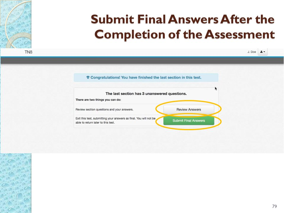 Submit Final Answers After the Completion of the Assessment 79