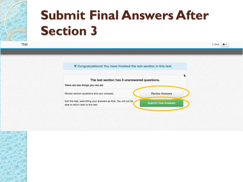 Submit Final Answers After Section 3