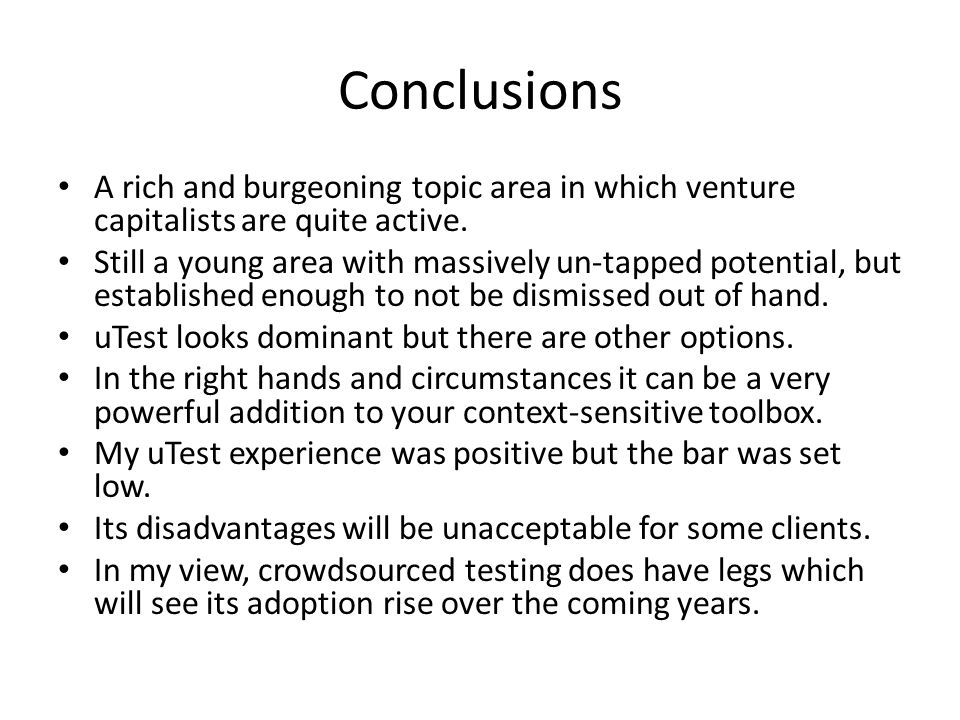 Conclusions A rich and burgeoning topic area in which venture capitalists are quite active.