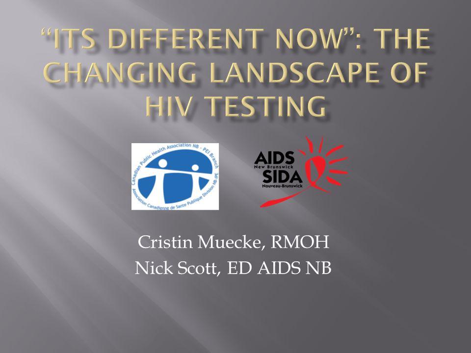 Cristin Muecke, RMOH Nick Scott, ED AIDS NB