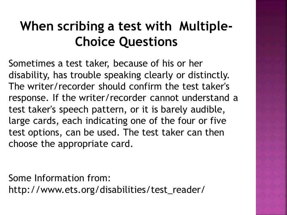  A scribe may respond to questions such as, Where are we on my outline by pointing to and reading the outline.