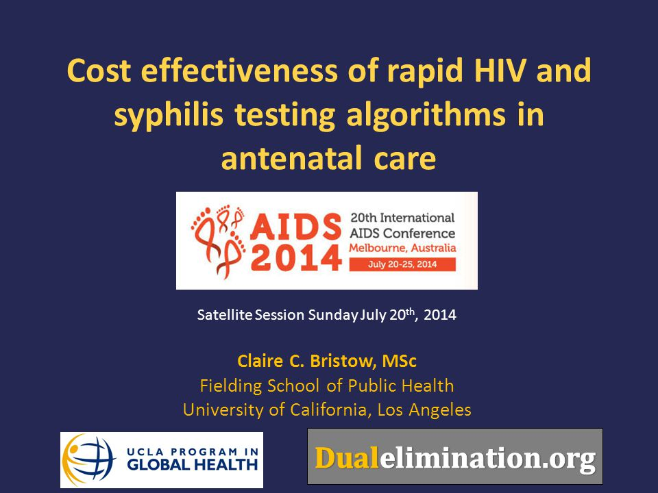Cost effectiveness of rapid HIV and syphilis testing algorithms in antenatal care Claire C.