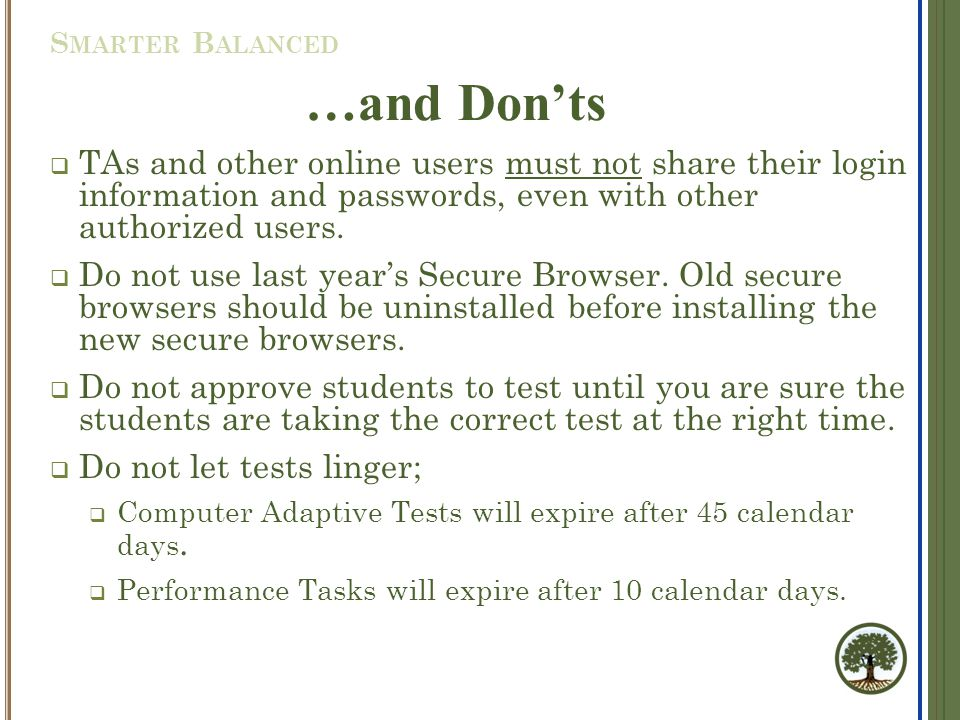  TAs and other online users must not share their login information and passwords, even with other authorized users.