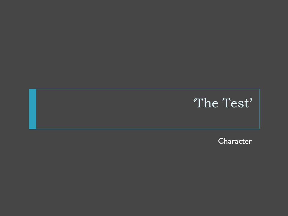 'The Test' Character