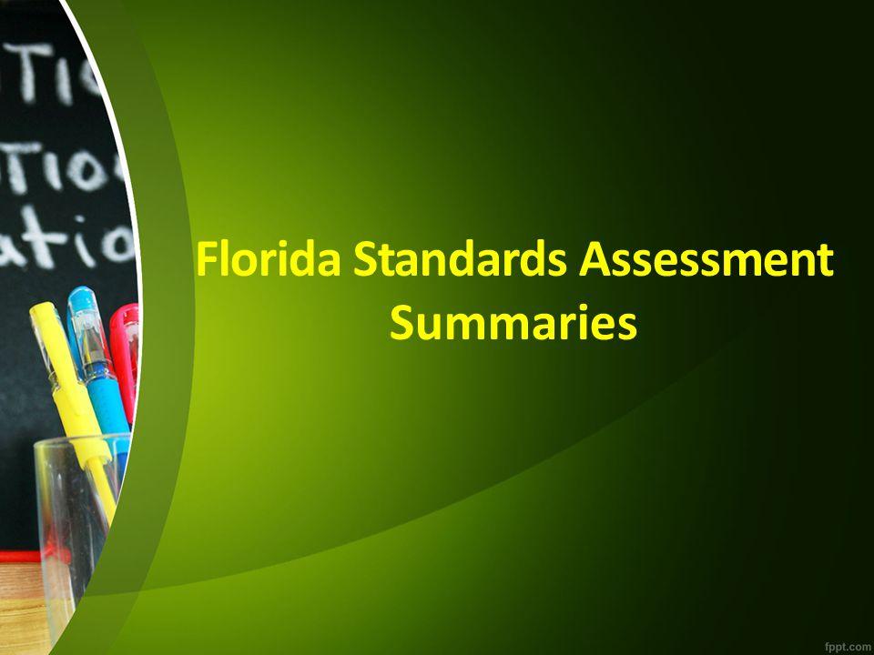 Florida Standards Assessment Summaries
