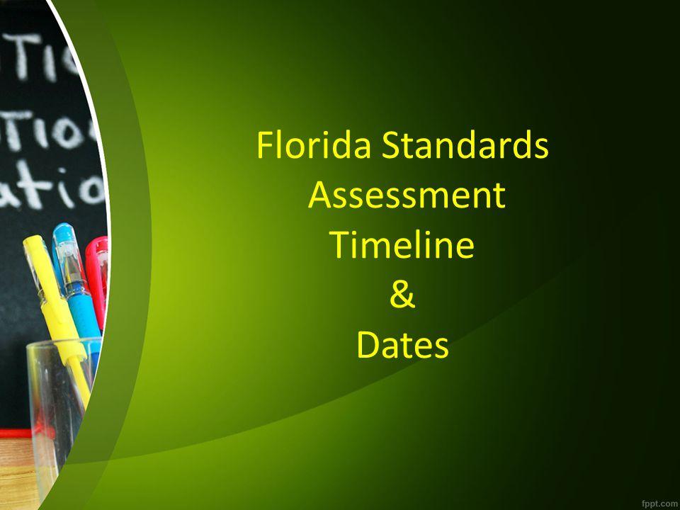 Florida Standards Assessment Timeline & Dates