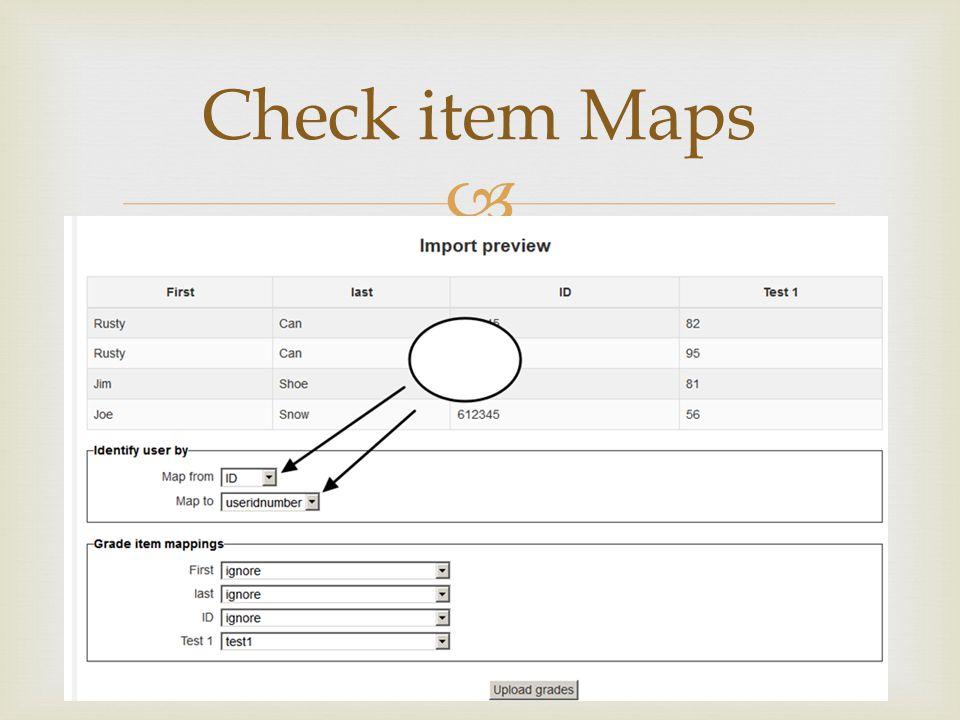  Check item Maps