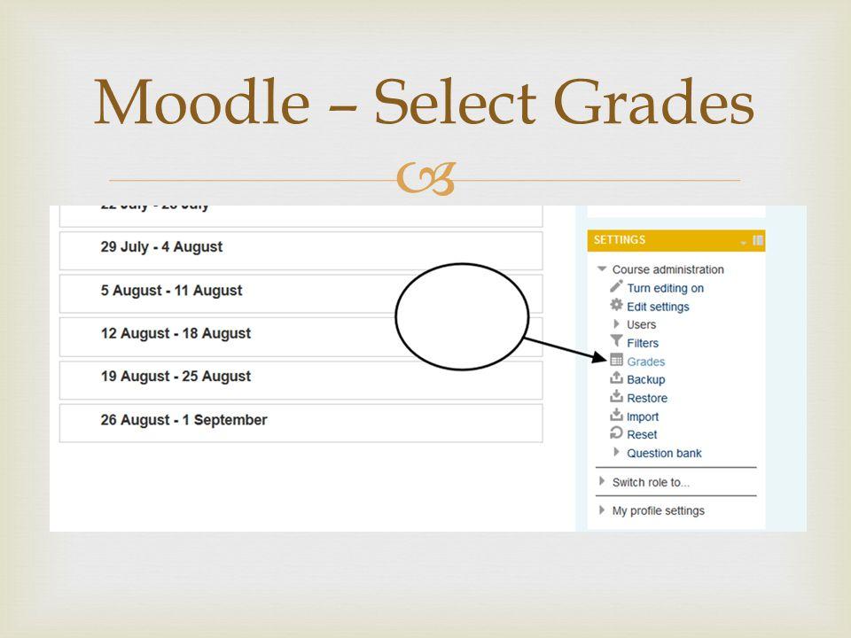  Moodle – Select Grades