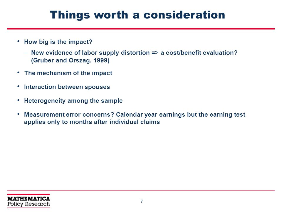 7 Things worth a consideration How big is the impact.