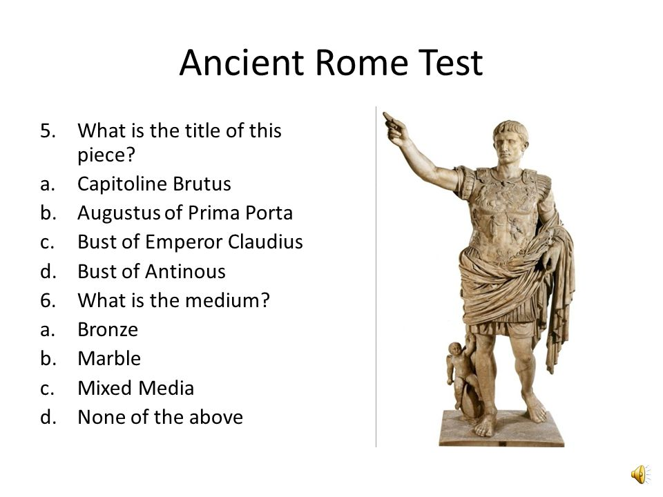 Ancient Rome Test 3.What is the title of this piece.