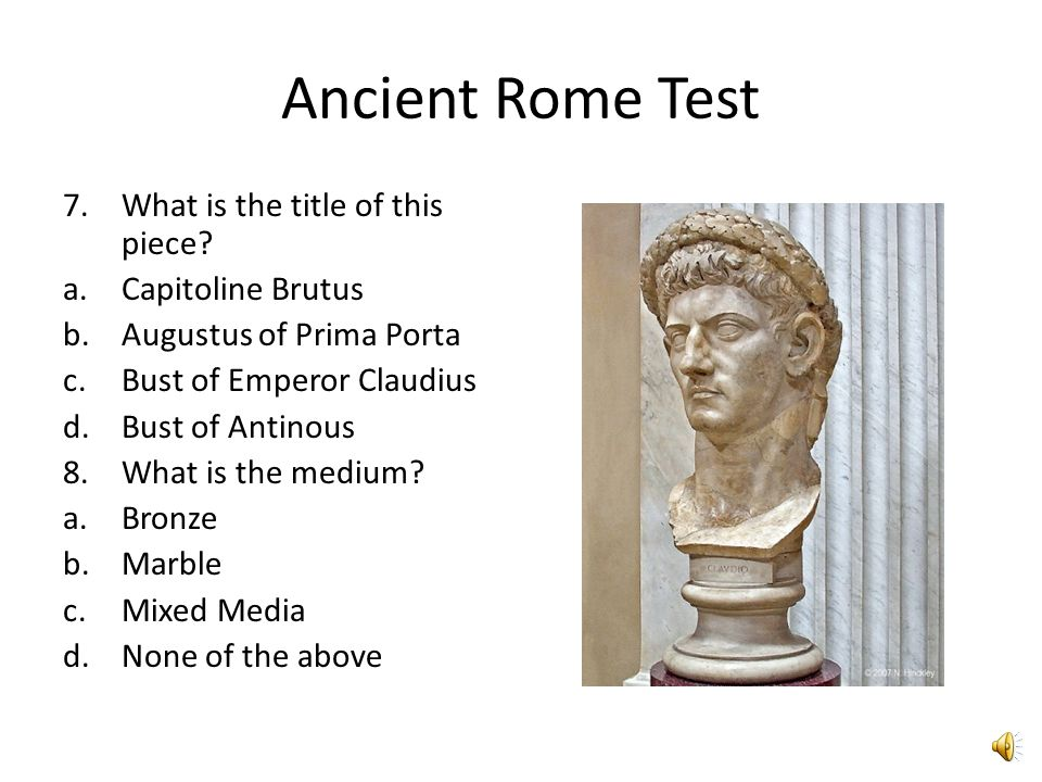 Ancient Rome Test 5.What is the title of this piece.