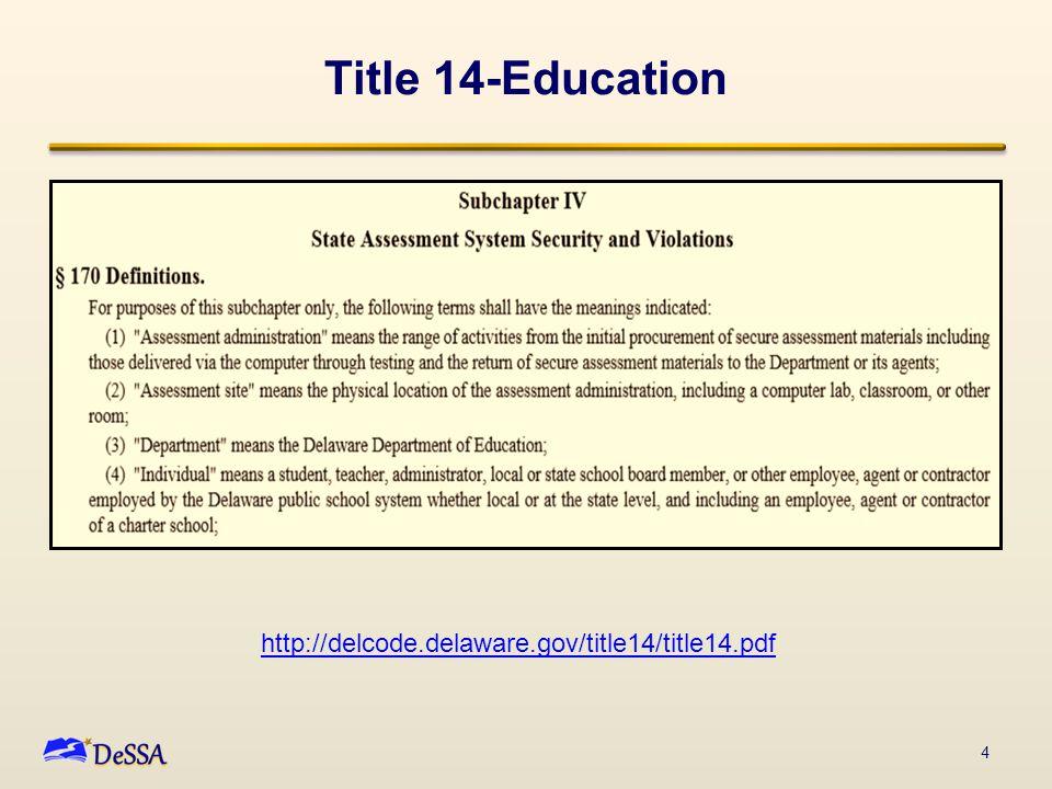 Title 14-Education 4 http://delcode.delaware.gov/title14/title14.pdf