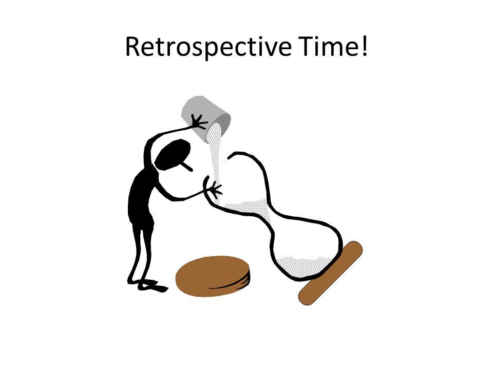 Retrospective Time!