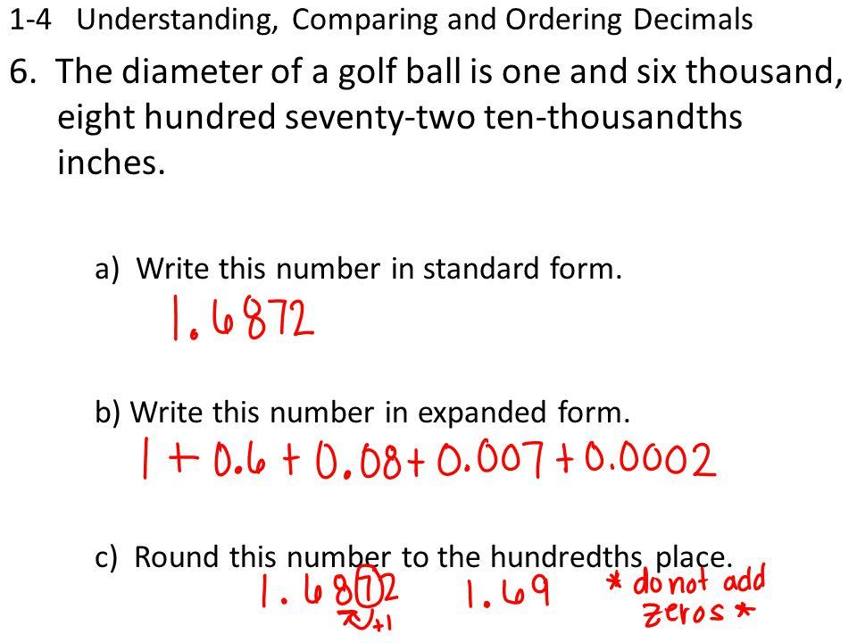 1-4 Understanding, Comparing and Ordering Decimals 6.