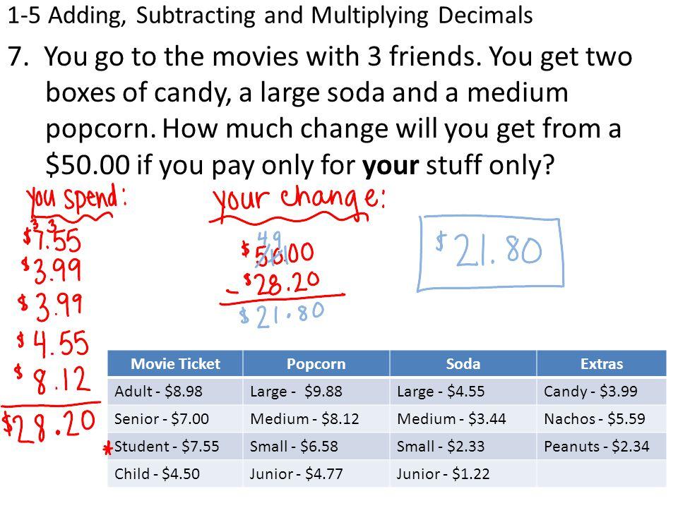 1-5 Adding, Subtracting and Multiplying Decimals 7.