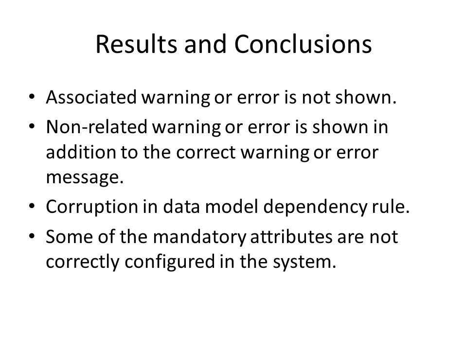 Results and Conclusions Associated warning or error is not shown.