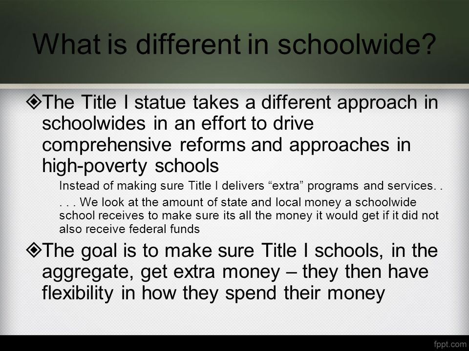 What is different in schoolwide.