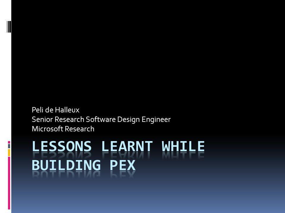 Peli de Halleux Senior Research Software Design Engineer Microsoft Research