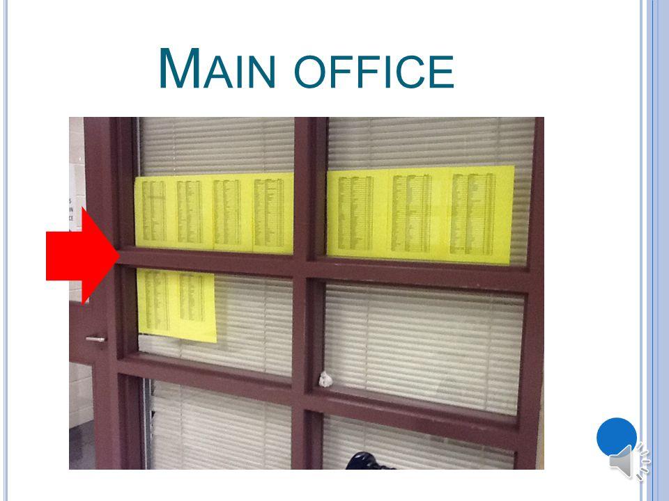 M AIN OFFICE