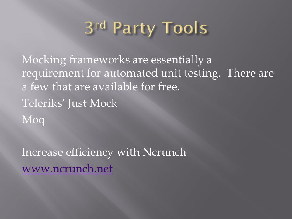 Mocking frameworks are essentially a requirement for automated unit testing.
