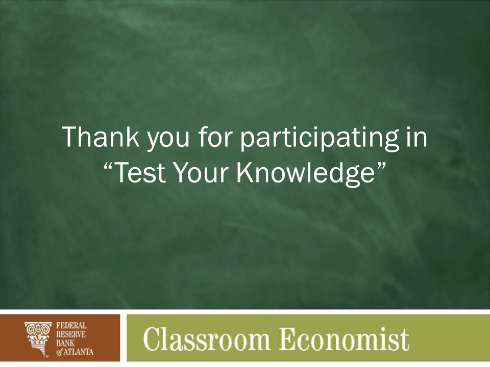 "Thank you for participating in ""Test Your Knowledge"""
