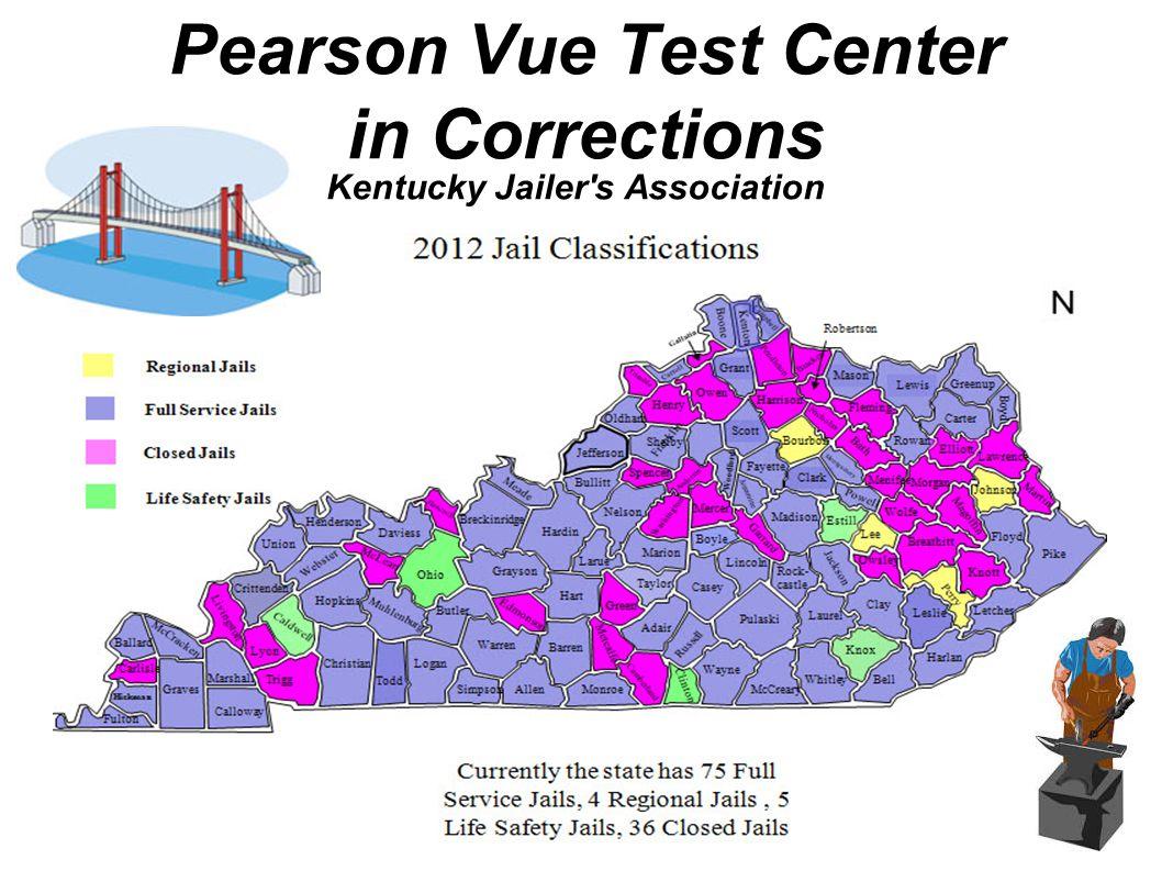 Kentucky Jailer s Association Pearson Vue Test Center in Corrections