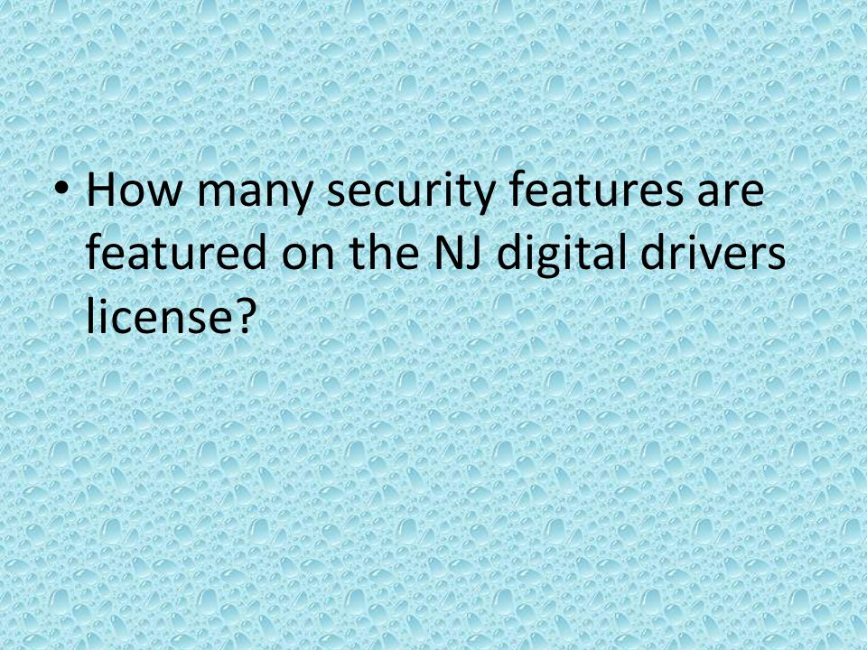 How many security features are featured on the NJ digital drivers license