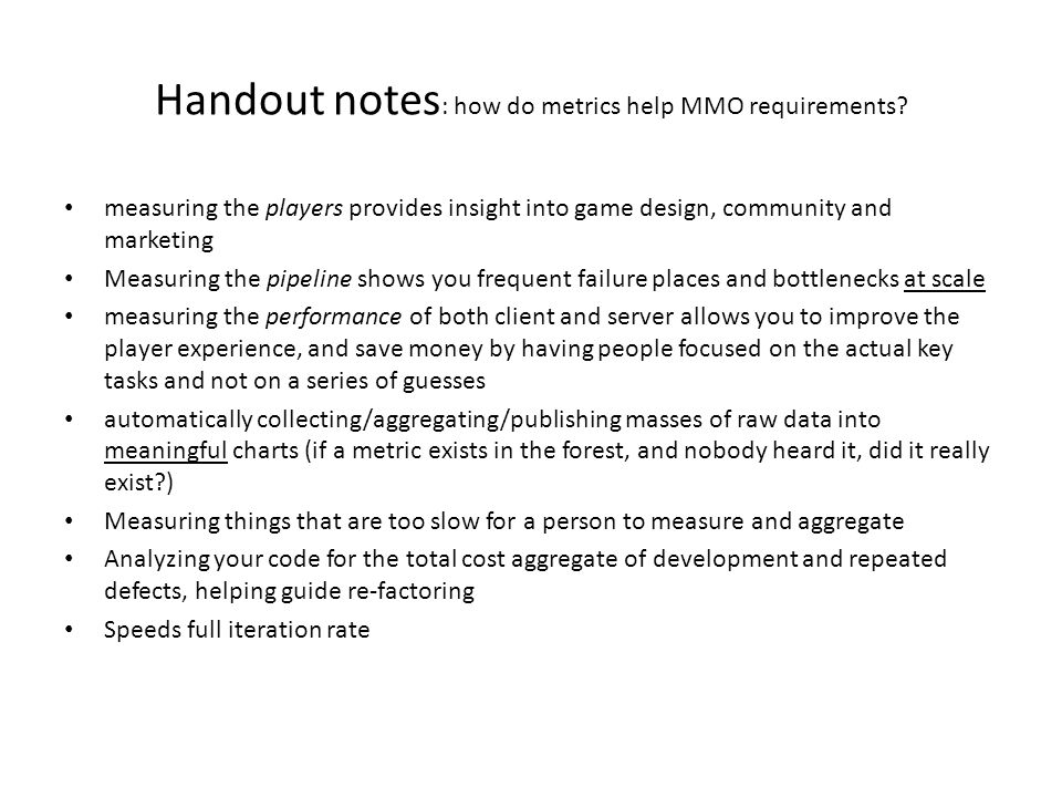 Handout notes : how do metrics help MMO requirements.