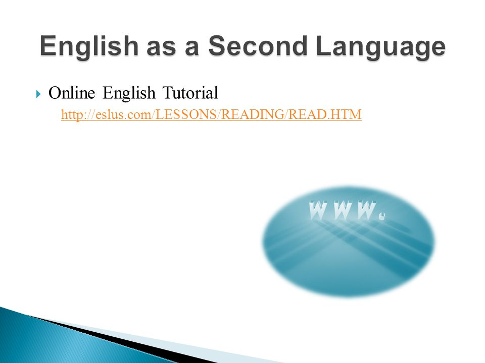 Online English Tutorial http://eslus.com/LESSONS/READING/READ.HTM