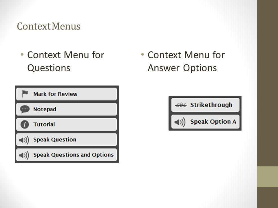 Context Menus Context Menu for Questions Context Menu for Answer Options