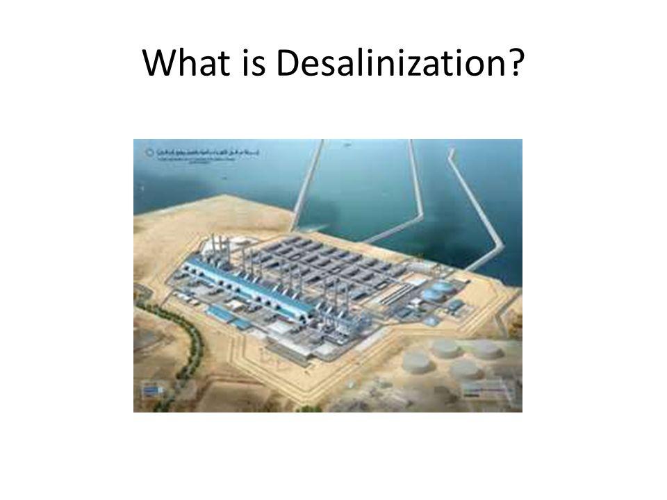 What is Desalinization?