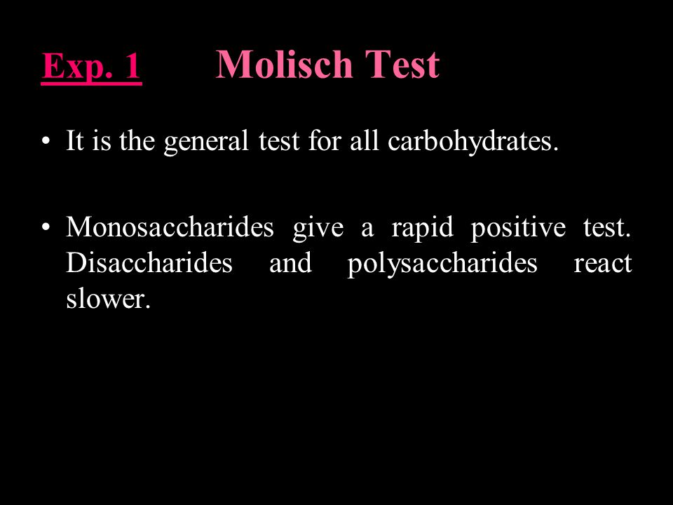 Exp. 1 Molisch Test It is the general test for all carbohydrates.