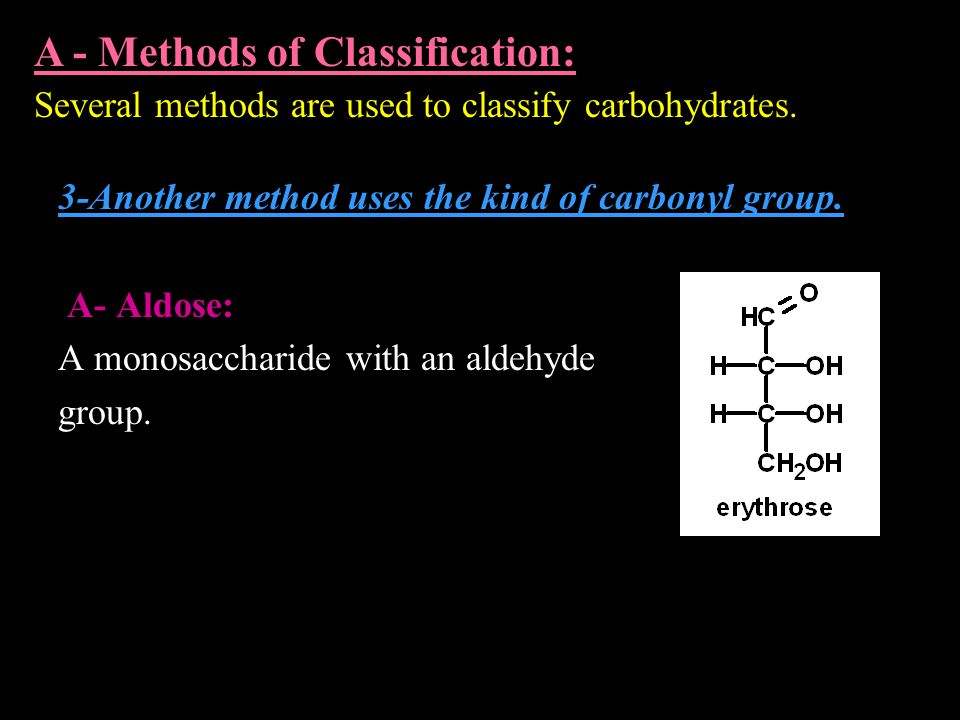 3-Another method uses the kind of carbonyl group.