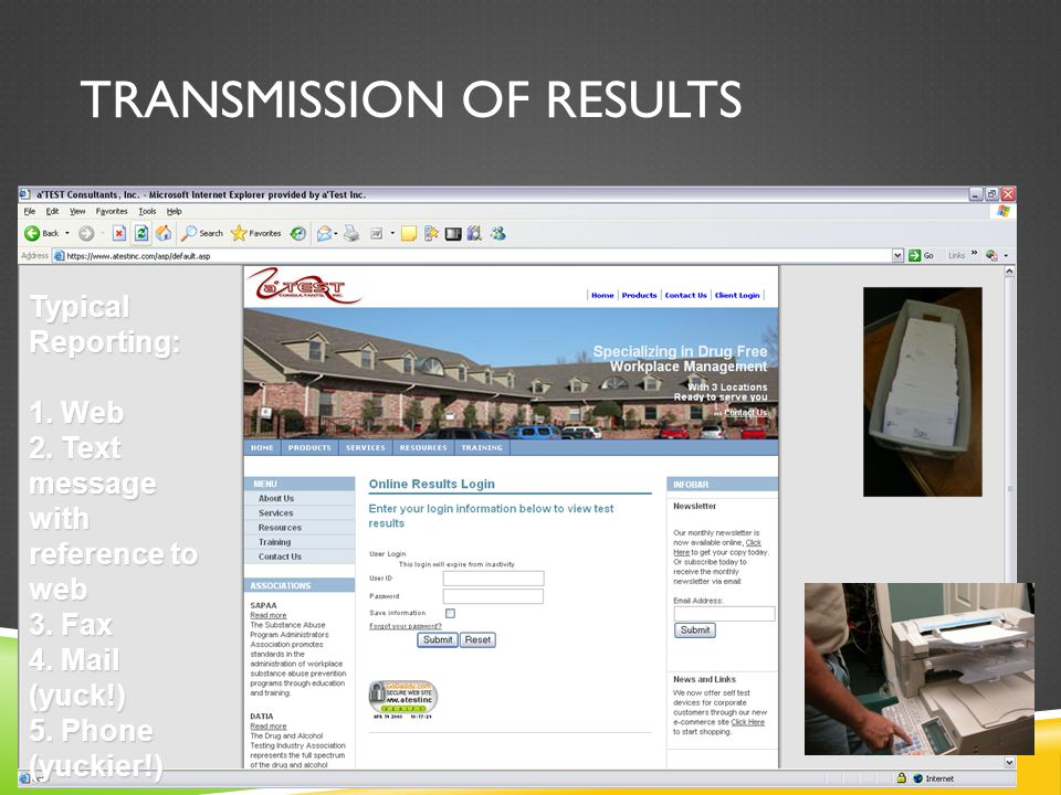 TRANSMISSION OF RESULTS Typical Reporting: 1. Web 2.