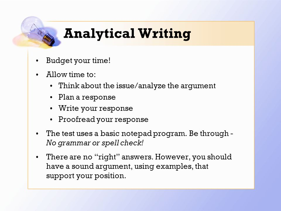 Analytical Writing Budget your time.