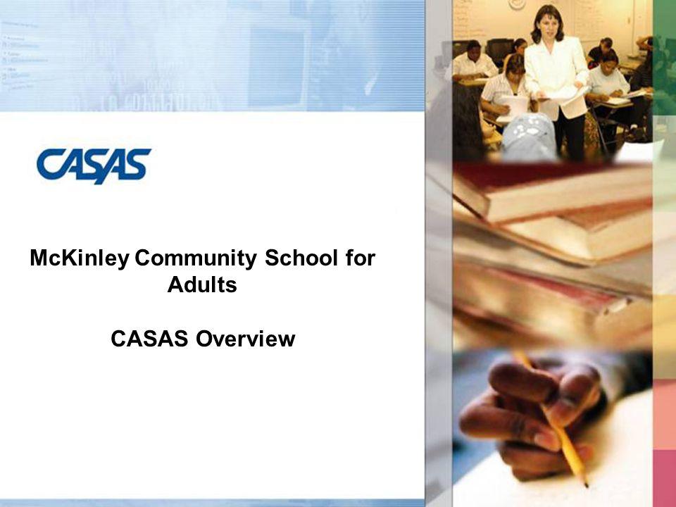 11 CASAS Competencies Download the CASAS Competencies at.