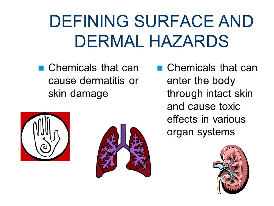 STEP 1 RECOGNITION Defining and Identifying Surface and Dermal Hazards