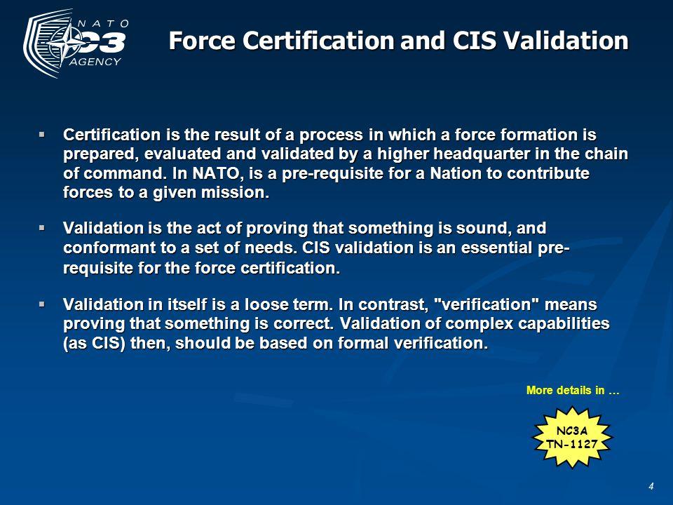 5 The CIS validation process (NC3A proposal)