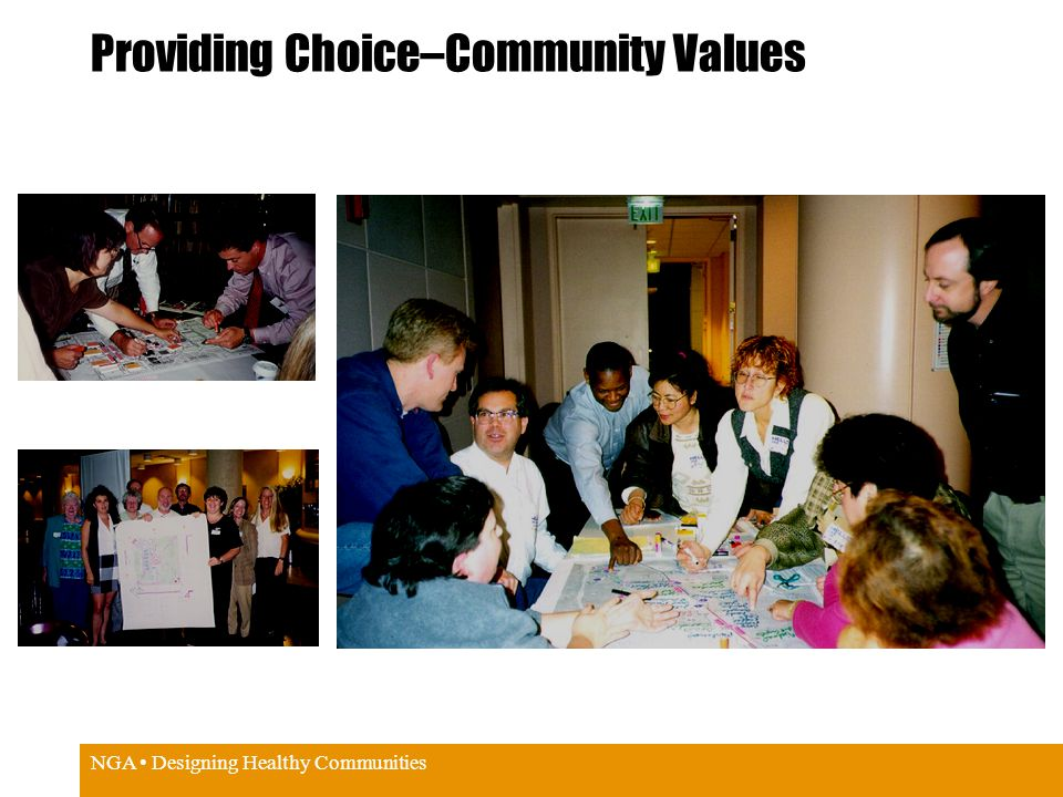 NGA Designing Healthy Communities Providing Choice–Community Values