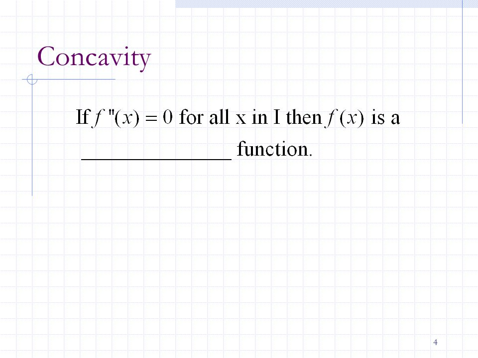 5 Points of Inflection Concavity changes at points of inflection.