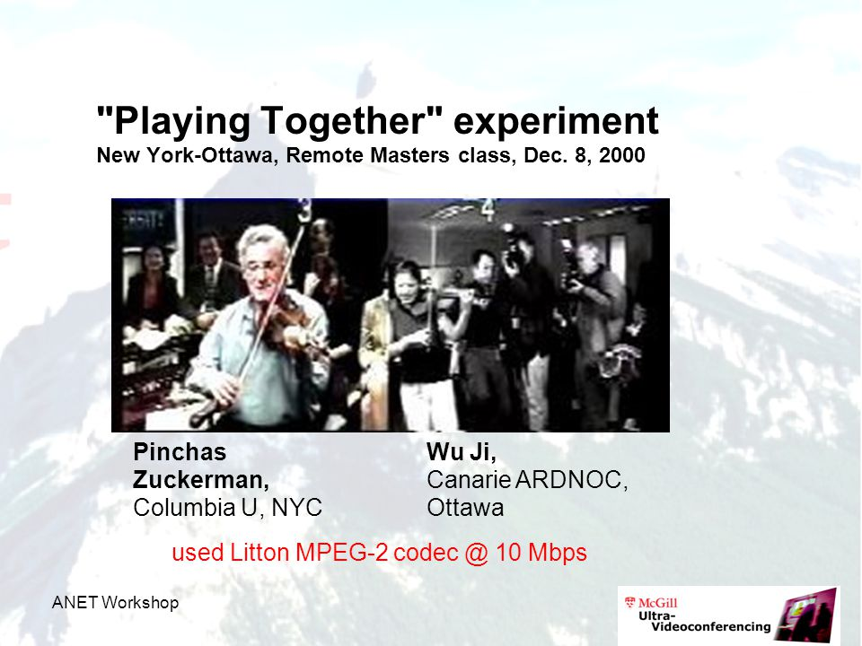 ANET Workshop Playing Together experiment New York-Ottawa, Remote Masters class, Dec.