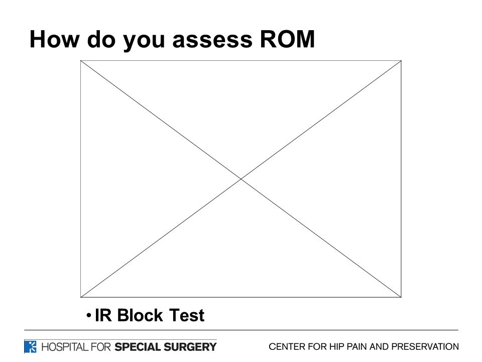 How do you assess ROM IR Block Test