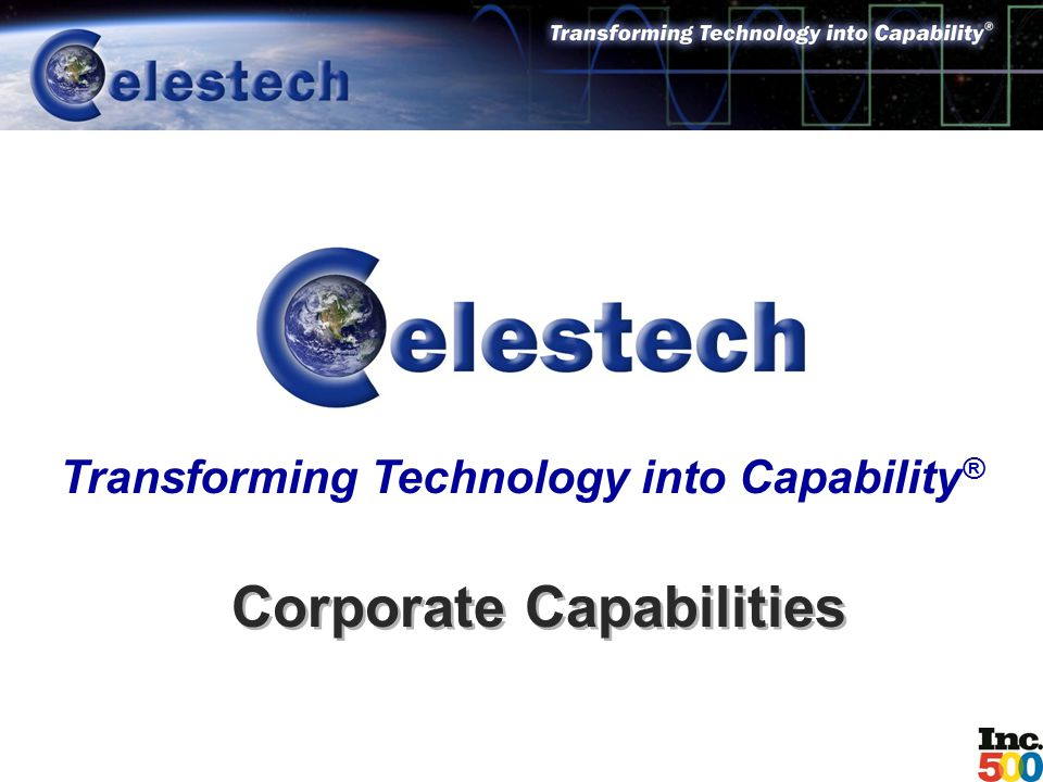 Corporate Capabilities Transforming Technology into Capability ®